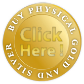 Buy physical gold and silver - Click Here