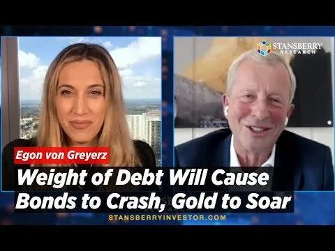 Weight of Debt Will Cause Bonds to Crash, Gold to Soar